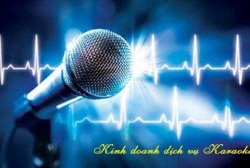 Đăng ký kinh doanh dịch vụ Karaoke tại Nghệ An