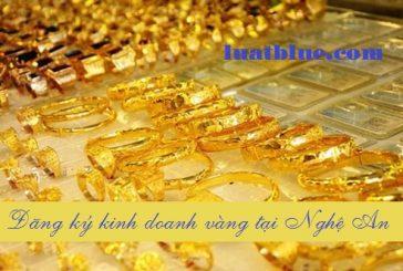 Đăng ký kinh doanh vàng tại Nghệ An