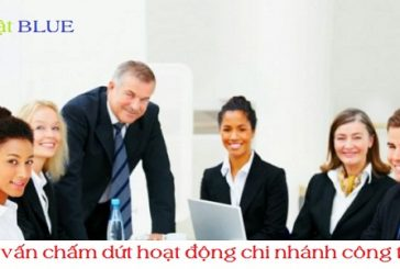 Thủ tục chấm dứt hoạt động chi nhánh công ty tại Nghệ An