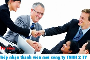 Thủ tục thêm thành viên mới công ty TNHH 2 thành viên tại Nghệ An