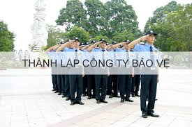 Thủ tục thành lập công ty bảo vệ tại Nghệ An